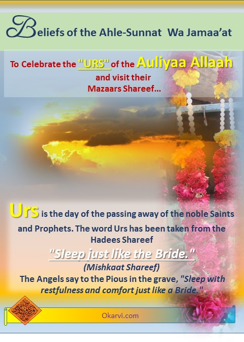 """To Celebrate the """"URS"""" of the Auliyaa Allaah and visit their Mazaar Shareef'"""